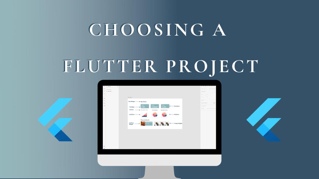 Choosing a Flutter project