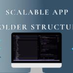Flutter scalable app folder structure