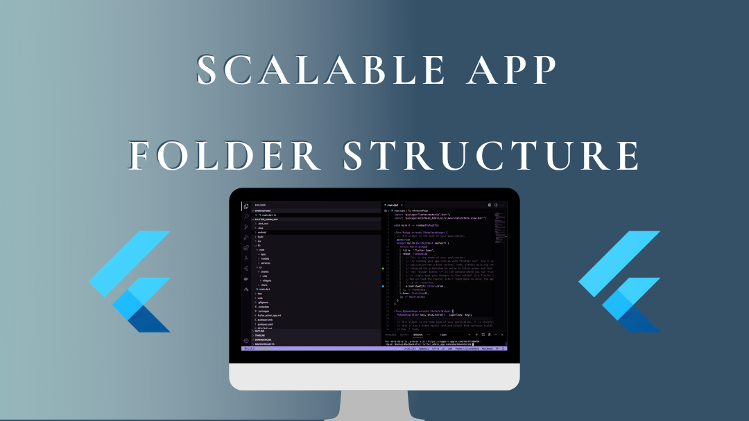 Flutter scalable app folder structure