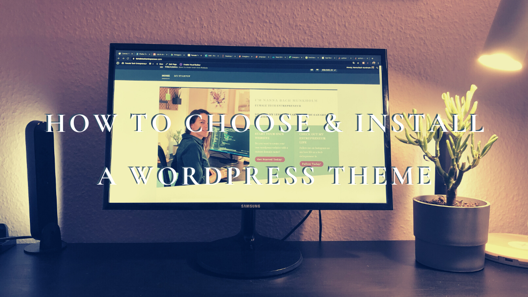 How To Choose and Install a WordPress Theme
