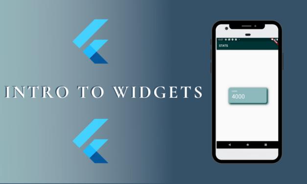 Intro to Flutter Widgets
