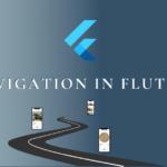 Navigation in Flutter