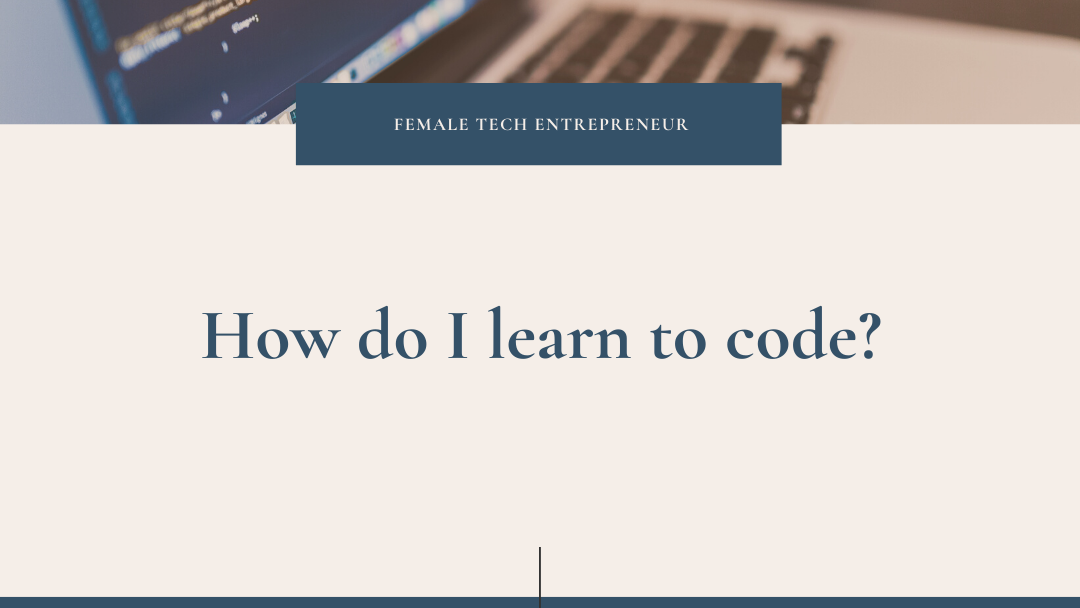 How do I learn to code?