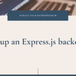 Setup your first EXPRESS.JS BACKEND step by step
