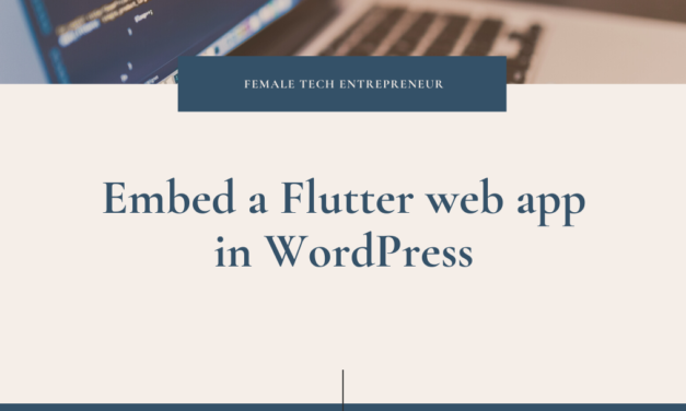 EMBED FLUTTER WEB APP IN WORDPRESS